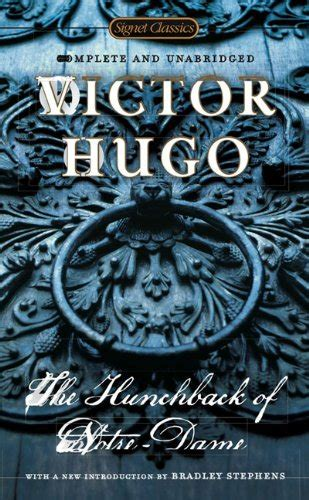 notre dame de edition books the hunchback of notre dame by victor hugo book