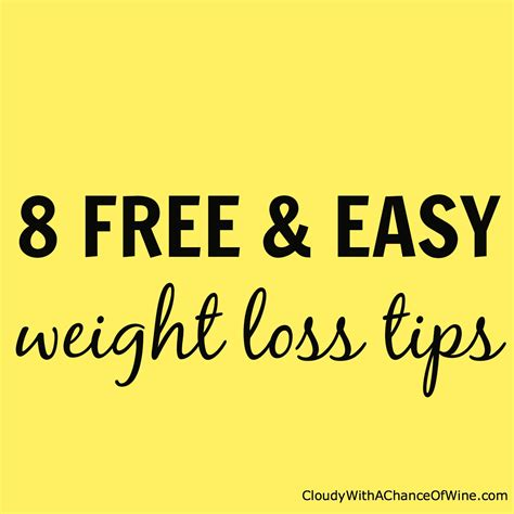 Free Weight Loss Tip Leave The by 8 Free And Easy Weight Loss Tips That Work For Me