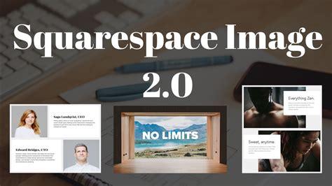 Squarespace Image Block 35 squarespace tutorials image block 2 0