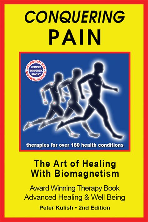 Quot Conquering Pain The Art Of Healing With Biomagnetism