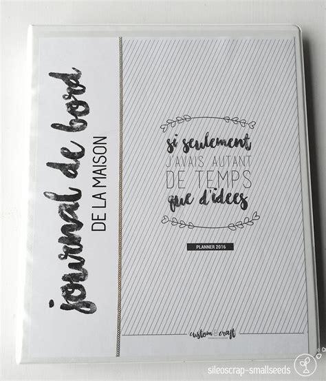 Pour La Maison by Sileoscrap Smallseeds Un Journal De Bord Pour La Maison