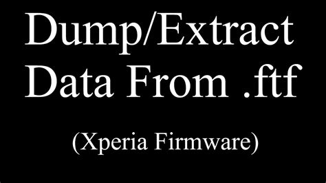 mount your ftf file here for xperia firmware nicklas extract data from ftf files xperia firmware firmware