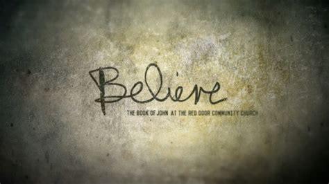 believe images believe the red door community church