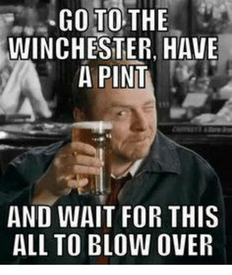 Winchester Meme - funny pint memes of 2016 on sizzle africa