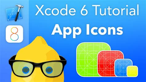 xcode tutorial iphone ios 6 xcode 6 tutorial app icons ios 8 geeky lemon development