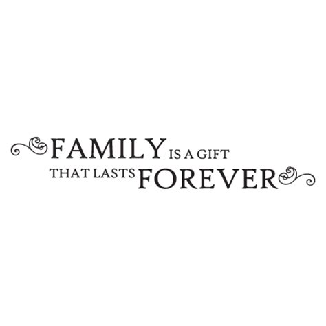 What Is A Family Gift For - a gift that lasts forever wall quotes decal wallquotes