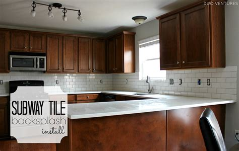 how to put up tile backsplash in kitchen duo ventures kitchen makeover subway tile backsplash