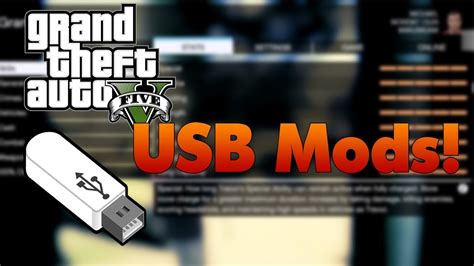 mod gta 5 usb grand theft auto 5 usb mods xbox ps3 pc youtube