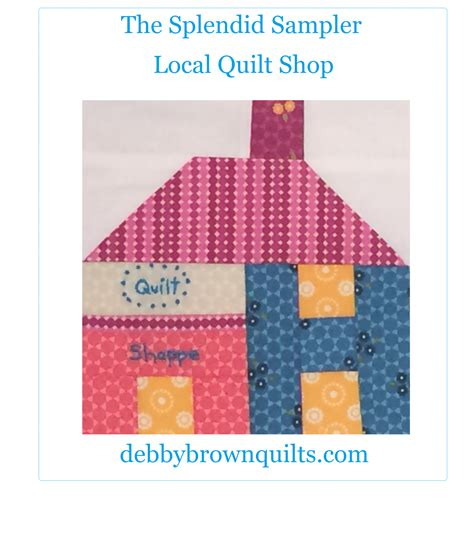 Quilt Shop Locator by Debby Brown Quilts The Splendid Sler Local Quilt Shop