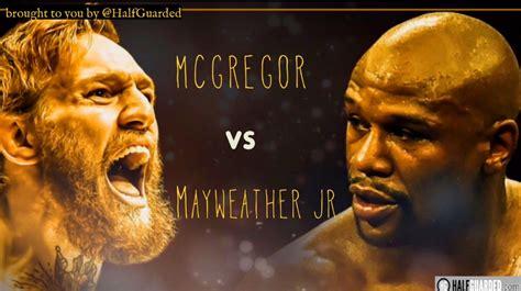 100 free floyd mayweather jr vs conor mcgregor live 10 fast facts on mayweather vs mcgregor blackirish