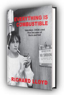 everything is combustible television richard lloyd matters news