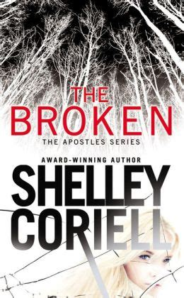 Shelley When The L Is Shattered by The Broken By Shelley Coriell 9781455528493 Paperback Barnes Noble