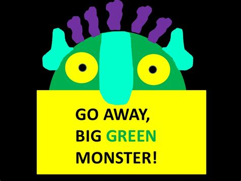 Go Away Big Green Monster Go Away Big Green Coloring Page