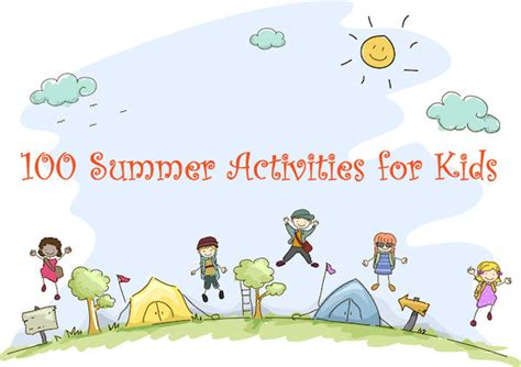 activities for 100 summer activities for