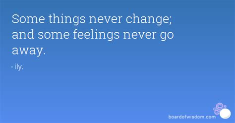 Some Stuff by Some Things Never Change Quotes Quotesgram