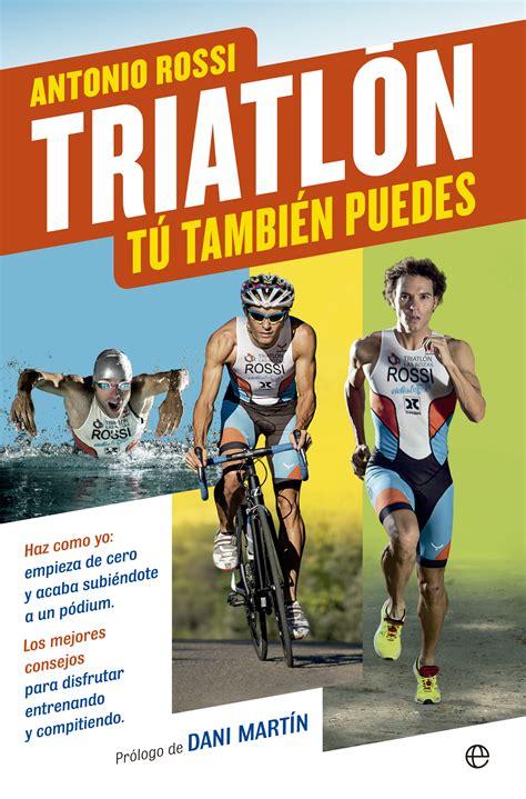 t tambin puedes triatln t tambin puedes librera deportiva