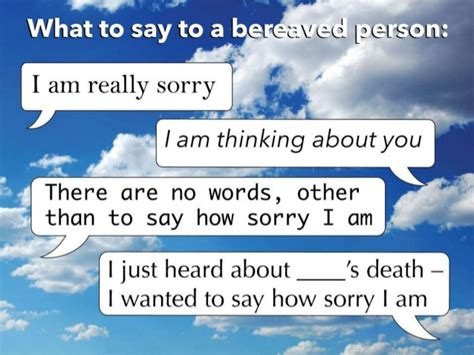 what to say and not to say to someone whose loved one