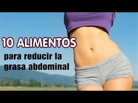 alimentos  reducir la grasa del abdomen quemadores de grasa abdominal todosporsusalud