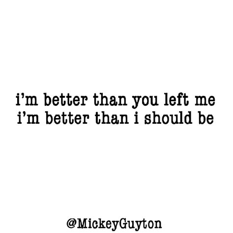 better by you better than me lyrics betterthanyouleftme mickeyguyton here http