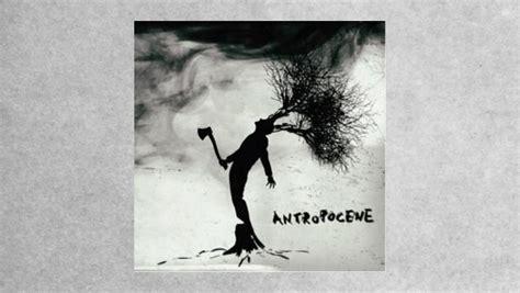 rumore bianco il rumore bianco antropocene the progressive aspect tpa