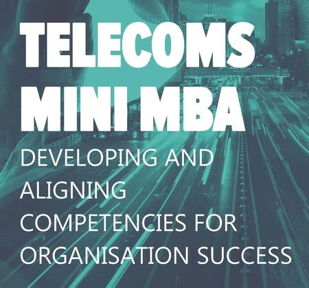 Telecoms Academy Mini Mba by Telecoms Events Listings Telecoms Conferences