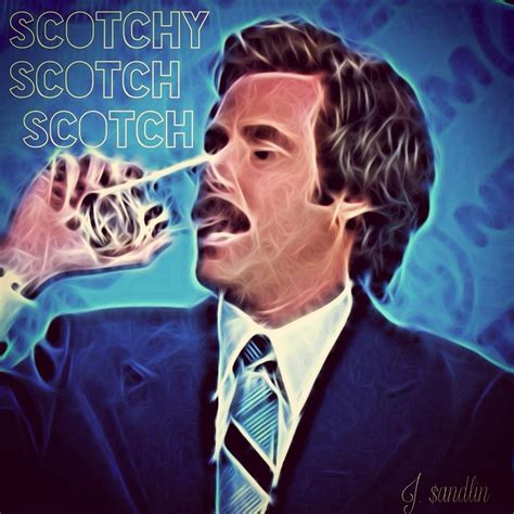 Ron Burgundy Scotch Meme - anchorman meme