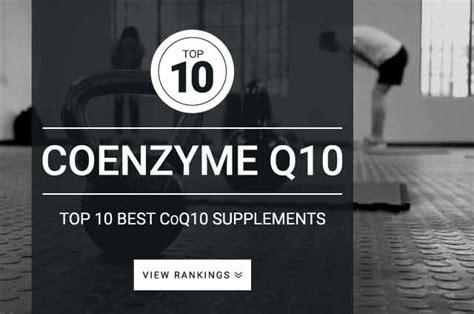 best coq10 supplement 35 best coq10 supplements top coenzyme brands of 2018
