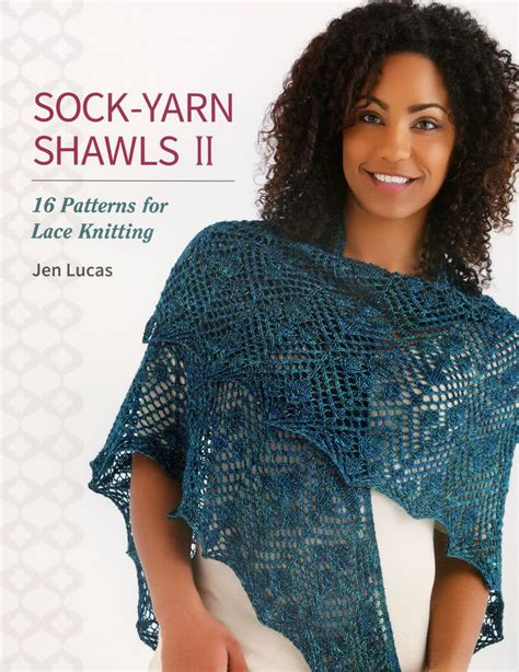 patterns for children knitting books halcyon yarn sock yarn shawls ii 16 patterns for lace knitting