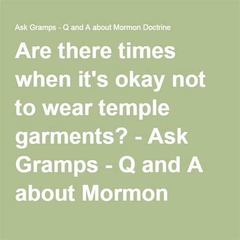 Times It Might Be Okay For To Wear Dresses by Are There Times When It S Okay Not To Wear Temple Garments