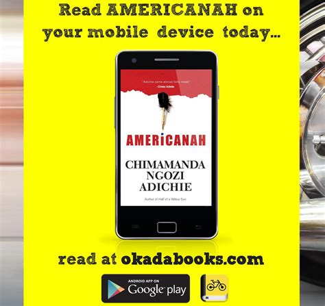 read mobile read chimamanda adichie s americanah on your mobile device