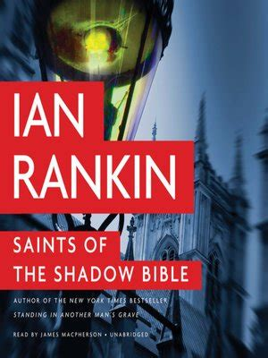 saints of the shadow saints of the shadow bible by ian rankin 183 overdrive rakuten overdrive ebooks audiobooks and