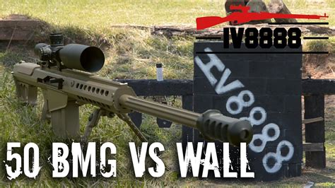 50 bmg ap 50 bmg vs block wall