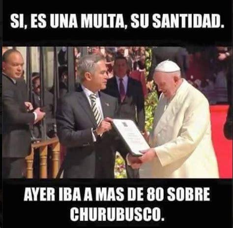 2016 el papa en mexico memes de la visita del papa francisco en m 233 xico regeneraci 243 n