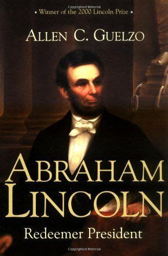 abraham lincoln a spiritual biography abraham lincoln redeemer president books pinterest