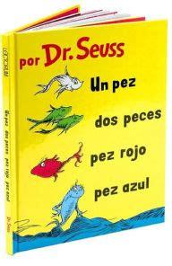 un pez dos pez un pez dos peces pez rojo pez azul by dr seuss yanitzia canetti dr suess hardcover