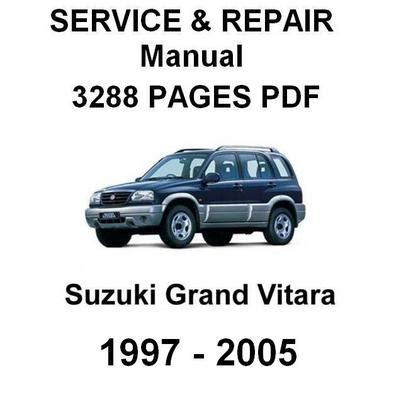 suzuki grand vitara 1998 2005 service repair manual download manu suzuki grand vitara 1997 2005 complete official factory service r