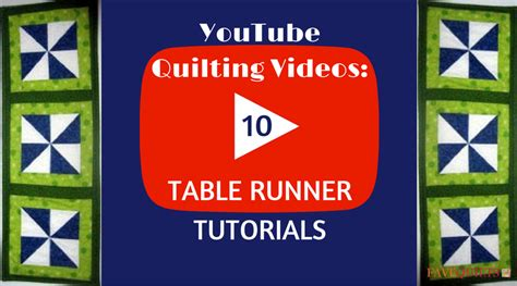 youtube id pattern youtube quilting videos 10 table runner tutorials