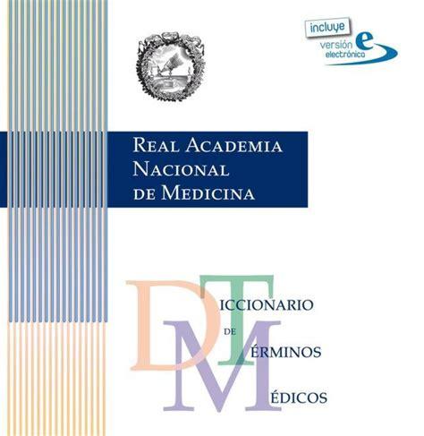 diccionario m dico el idioma de las ciencias de la salud el 171 diccionario de t 233 rminos m 233 dicos 187 recibe el premio de