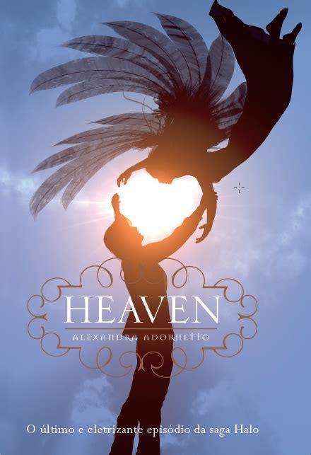 Heaven Alexandra Adornetto Diskon resenha s 233 rie halo halo hades e heaven da alexandra adornetto segredos e sussurros entre
