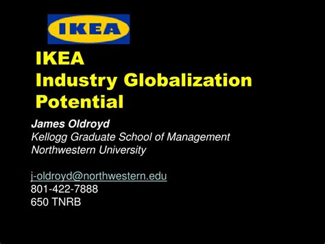 Transferable Courses Mba Northwestern by Ppt Ikea Industry Globalization Potential Powerpoint