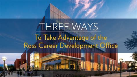 Ross Weekend Mba by Three Ways To Take Advantage Of Michigan Ross Career