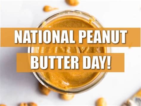 national peanut butter day national days