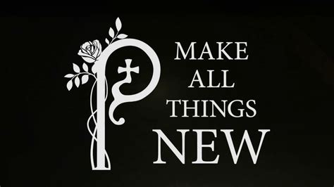 libro all things made new 2018 bishop s annual appeal make all things new youtube