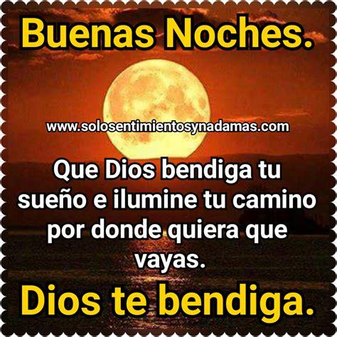 imagenes de dios bendiga tu camino solo sentimientos y nada mas buenas noches que dios