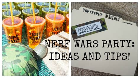 party tips nerf wars army party ideas and tips youtube