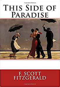 this side of paradise books this side of paradise f fitzgerald 9781514650363