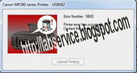 reset printer mp287 error 5b00 repair services how to reset canon pixma mp287 error