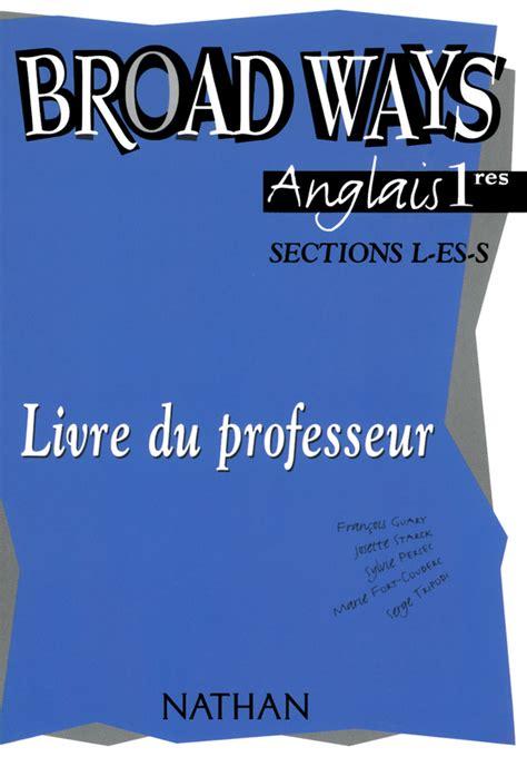 gographie 1res l es broad ways 1res l es s livre du professeur 9782091756325 201 ditions nathan