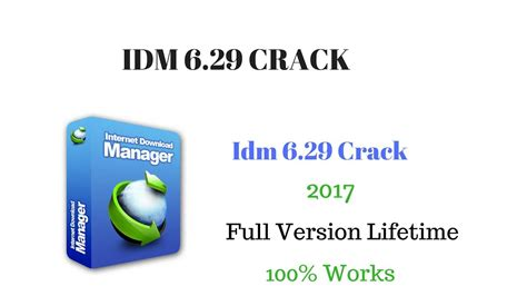 how to crack idm full version in windows 7 idm 6 29 crack serial key full version for lifetime 100 works