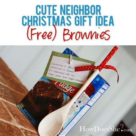 29 neighbor christmas gift ideas free brownies